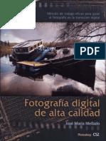 Fotografia Digital de Alta Calidad 2 Edicion Jose Maria Mellado
