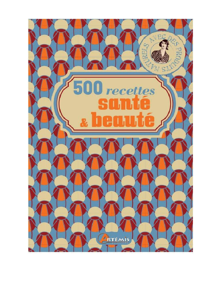 500 Santéamp; Beauté Avec Des Produits Recettes Naturels vNn80yOmw