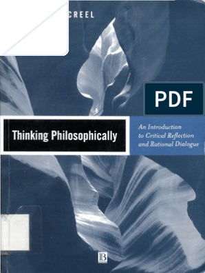 Richard E  Creel Thinking Philosophically an Introduction to