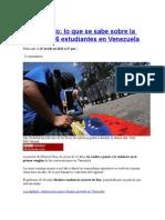 Lo Que Se Sabe Sobre La Muerte de 6 Estudiantes en Venezuela