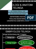 K1- Anatomi- Embriologi Dan Anatomi Telinga