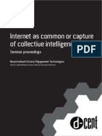 Internet as Common or Capture of Collective Intelligence