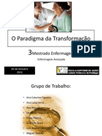 O Paradigma Da Transformação