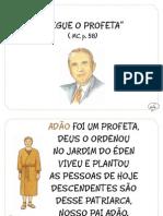 """""""Segue o Profeta"""" ( MC, p. 58)"""
