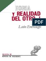 Pedro Lain Entralgo Teoria y Realidad Del Otro Vol 1 El Otro Como Otro Yo Nosotros Tu y Yo