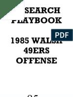 1985 San Francisco 49ers Offense - Bill Walsh