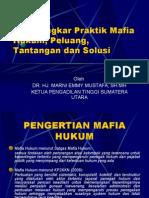 Praktek Mafia Hukum