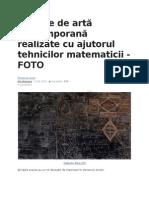 Opere de Artă Contemporană Realizate Cu Ajutorul Tehnicilor Matematicii