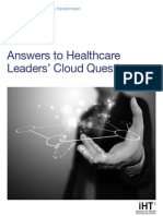 IHT2 Cloud Report , Answers to Healthcare Leaders' Cloud Questions