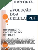 Historia Do Celular