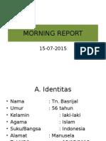Morning Report 2015 Kasus 3