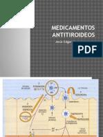 Fármacos Antitiroideos Dr Quiroz