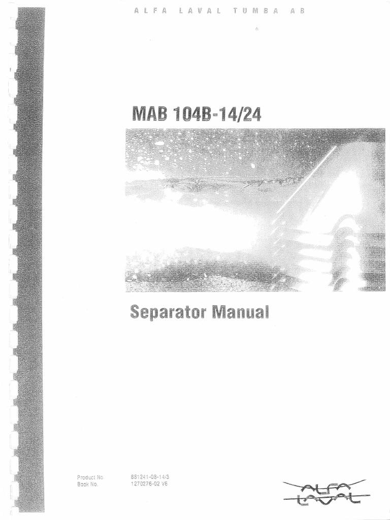 alfa laval separator manual mab 104b 14i24 bearing mechanical