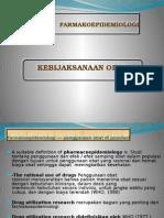 Farmakoepidemiologi - Kebijaksanaan Obt