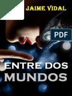 Entre Dos Mundos - Sonia J. Vidal