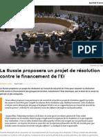 La Russie Proposera Un Projet de Résolution Contre Le Financement de l'EI