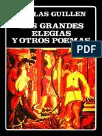 Nicolas Guillen - Las Grandes Elegias y Otros Poemas