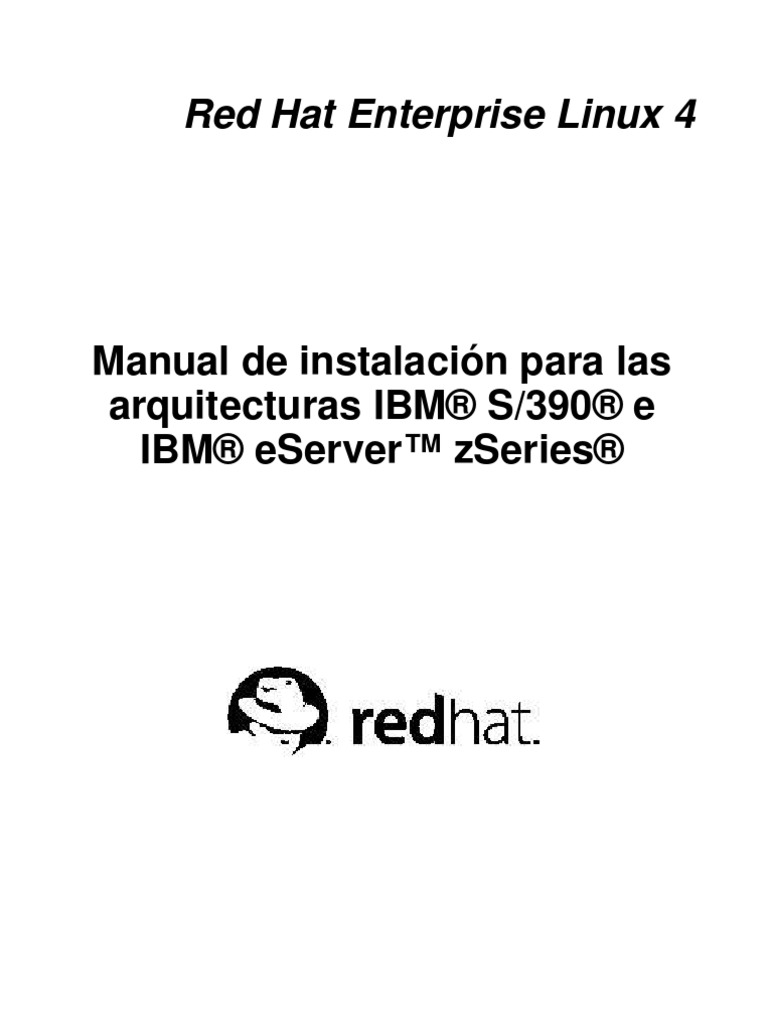Red Hat Enterprise Linux 4 Manual de instalación IBM S/390