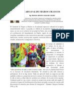 Carnaval de Negros y Blancos Historia
