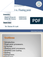 Fixed Point vs. Floating Point
