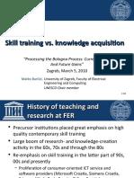 "Matko Barisic, University of Zagreb, Croatia ""Skill Training vs. Knowledge Acquisition"""