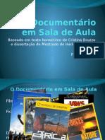 O Documentario Em Sala de Aula