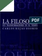 ROJAS OSORIO, CARLOS; La Filosofía. Su Transformación en El Tiempo