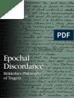 Veronique M. Foti - Epochal Discordance, Holderlin's Philosophy of Tragedy (S U N Y Series in Contemporary Continental Philosophy) (2006)
