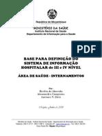 BASE PARA DEFINIÇÃO DUM SISTMA DE INFORMACAO HOSPITALAR (INFO AGREGADA)