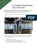 Buvanest Spinal dan Asam Tranexamat - Panduan Medis Mengenal Jenis Anastesi, Perbedaan Komposisi dan Dampaknya