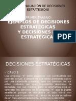 ejemplos Evaluación de Decisiones Estratégicas
