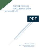 Comparación de Videos Promocionales de Huatulco
