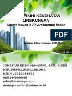Isu Terkini Kesehatan Lingkungan
