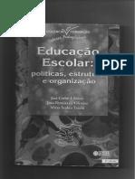 4ª Parte - Cap i - Livro Educacao Escolar (Libaneo)