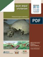 Los Que Aqui Vivieron Paleontologia de La Argentina