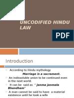 uncodified hindu law