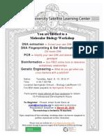 Molecular Biology Workshop, Spring 2010, Springside School, Philadelphia, PA (Princeton University)