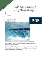 9 Former NASA Scientists Send a Letter Disputing Climate Change