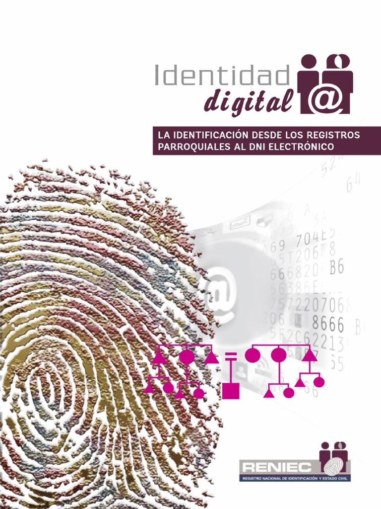 Identidad digital. La identificación desde los registros ...