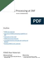 PDMS Processing at SNF v1.01
