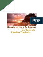 Utopía Hotels & Resort