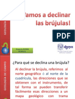 declinar brújulas (brunton, etc.)