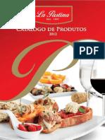 Catálogo de Produtos La Pastina, 2012