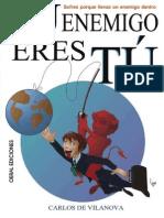 TU ENEMIGO ERES TU_ Sufres Porq - Carlos de Vilanova