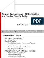Dynamic Earth Pressure -Myths, Realities and Practical Ways for Design