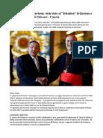 Cardinale Tarcisio Bertone intervista al Cittadino di Genova 2°parte