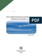 Atlas Hidroleológico das Águas Minerais dos Açores - Cartas Temáticas