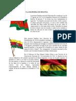 Breve Historia de La Bandera de Bolivia