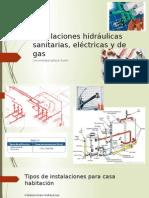 Instalaciones Hidráulicas Sanitarias, Eléctricas y de Gas