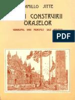 Arta Construirii Oraselor. Urbanismul Dupa principiile sale artistice - Camillo Sitte